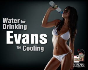 Water for Drinking Evans for Cooling